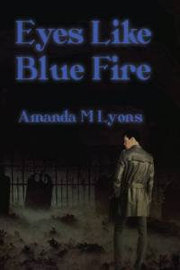 Eyes Like Blue fire Final Cover