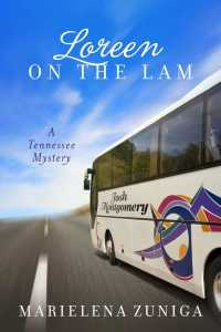 Loreen on the Lam book cover [BookBaby]